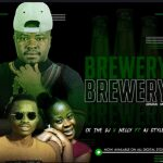 Ck The Dj & Nelly – Brewery Ft AJ Styles (Original)
