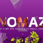 Emmkay – Unomaza ft. Dj MbaliUmshove & Mr Vee Sholo