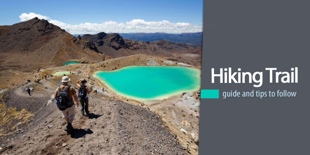 Trail Hiking Guide and Tips to Follow