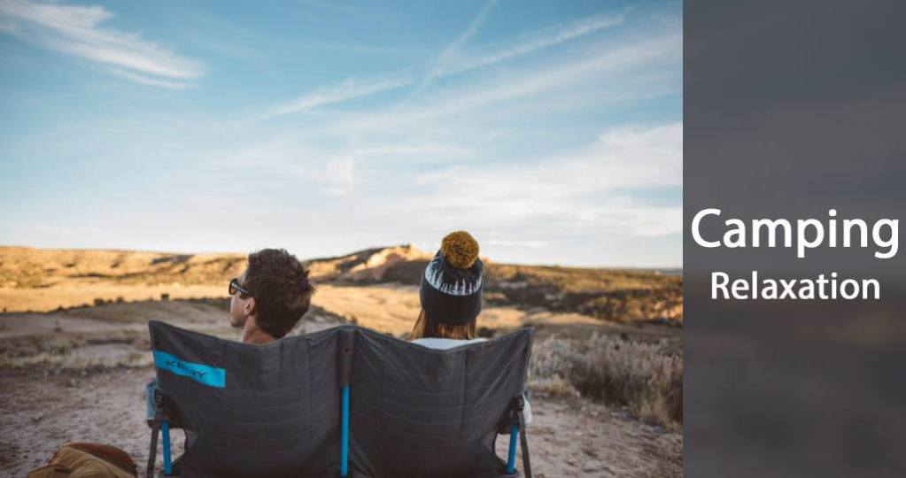 Camping Relaxation Tips and Guide