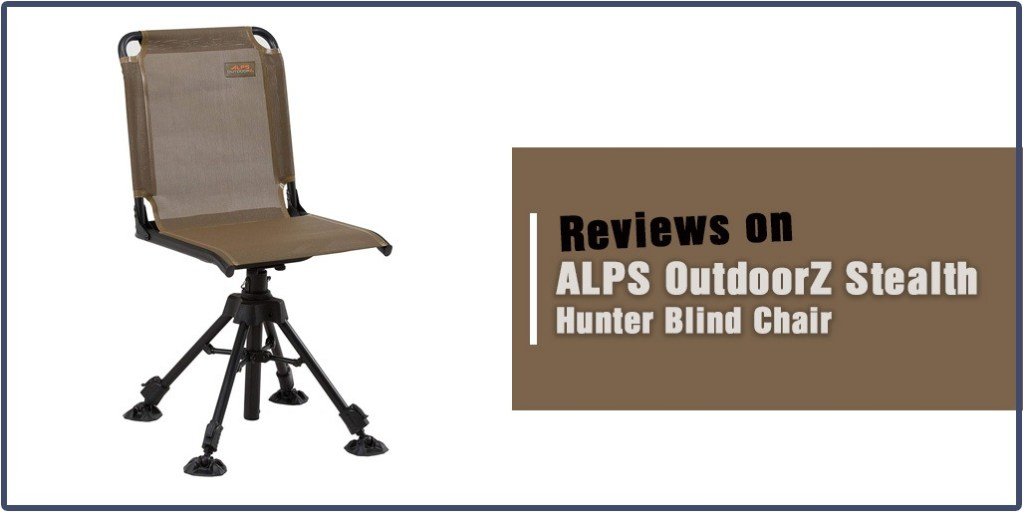 ALPS OutdoorZ Stealth Hunter Chair Review