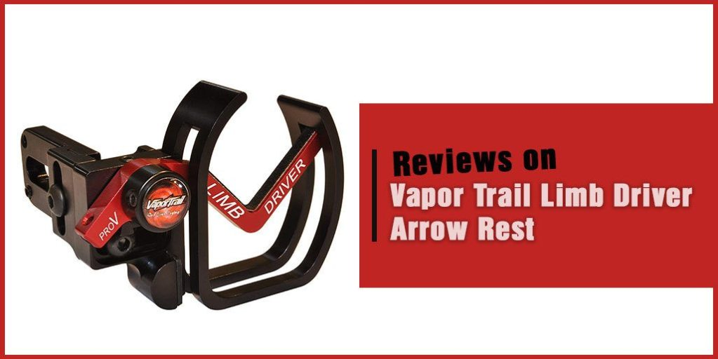 Vapor Trail Limb Driver Arrow Rest Review