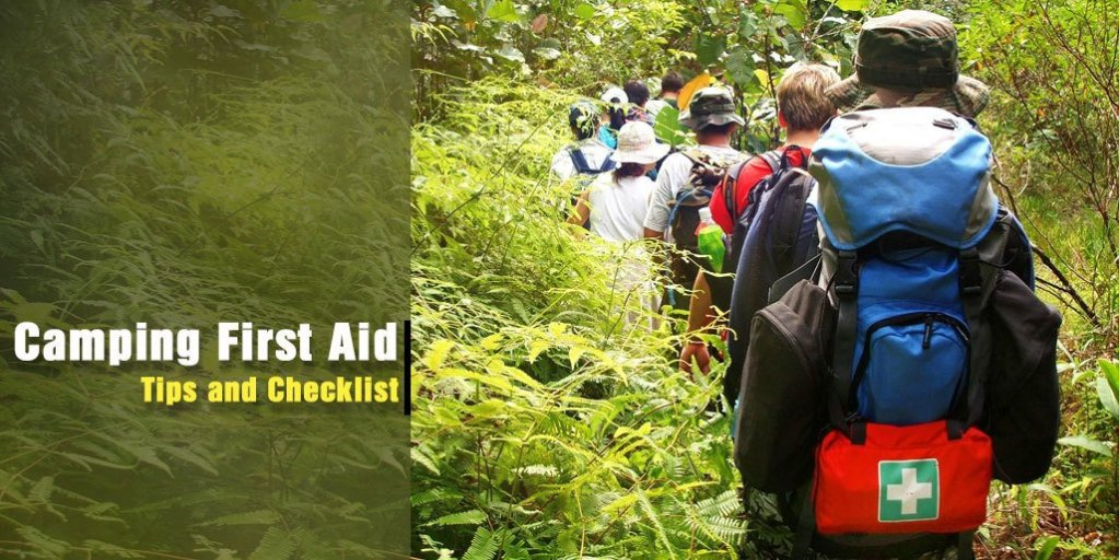 Camping First Aid Tips and Checklist