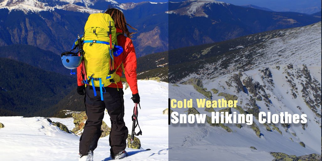 e1545aaa92 Cold Weather Hiking Clothes that Will Keep You Safe in Snow