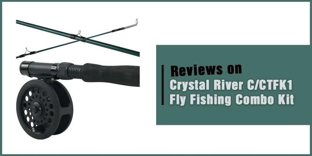 Crystal River C/CTFK1 Fly Fishing Combo Kit