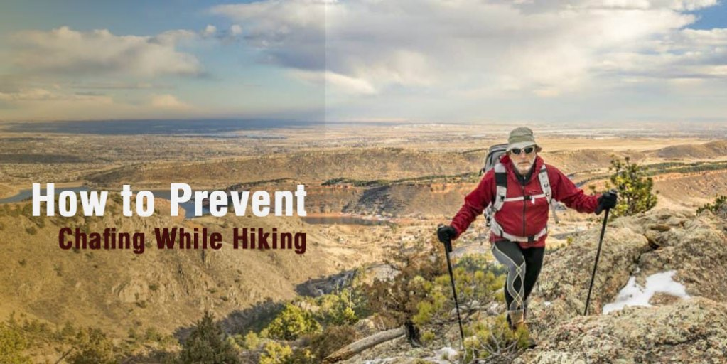How to Prevent Chafing While Hiking