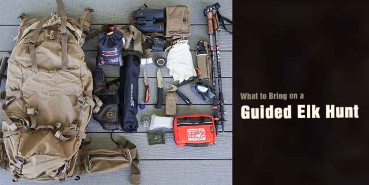 what to bring on a guided elk hunt