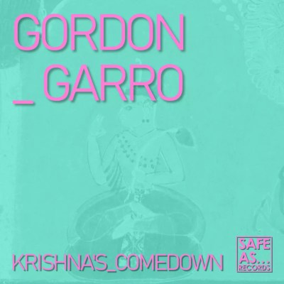 Gordon Garro - Krishna's Comedown