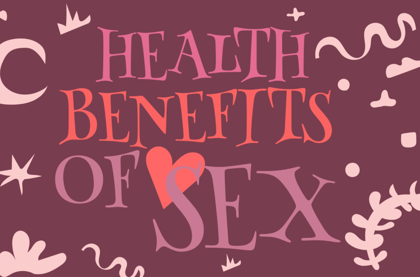 What are the health benefits of having sex?