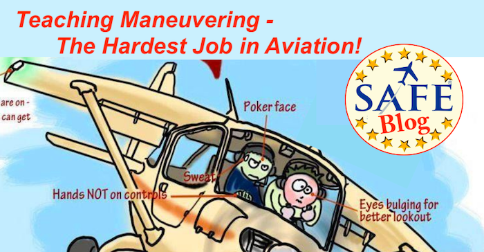 Teaching Maneuvering – The Hardest Job in Aviation!