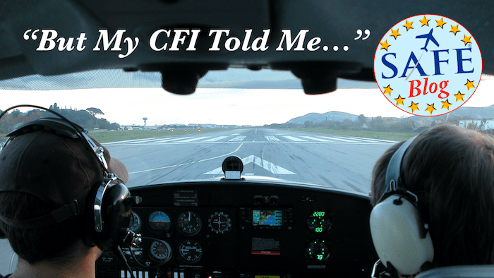 """""""But, My CFI Told Me…"""""""