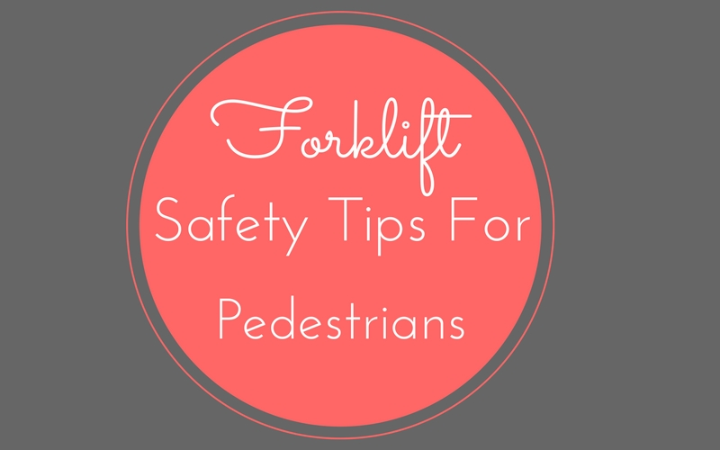 forklift safety tips for pedestrians