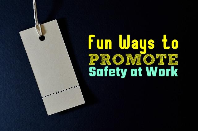 fun ways to promote safety