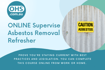 Supervise Asbestos Removal - Refresher