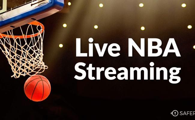 Watch Basketball Online Stream Nba Anywhere Safervpn Blog