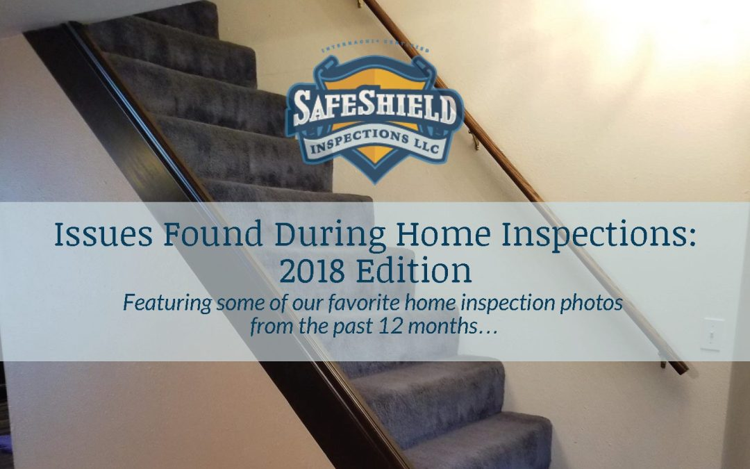 Issues Found During Home Inspection: 2018 Edition