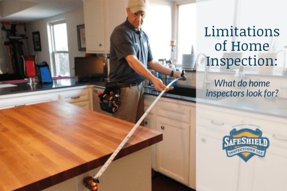 Limitations of a Home Inspection: What do home inspectors look for?