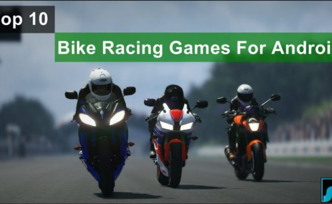 Top 10 Best Bike Racing Games For Android 2020 Safe Tricks