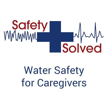 Water Safety for Caregivers Online