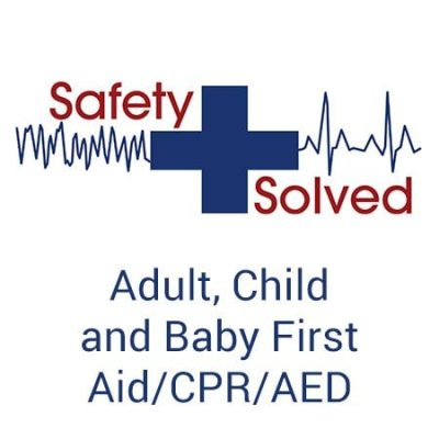 Adult, Child, and Baby First Aid/CPR/AED