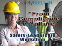 "SBI ""From Compliance to Culture"" Safety-Leadership Workshop"