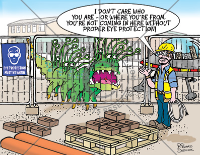 health and safety cartoon of a martian wanting to come on a building site. Safety manager says he needs eye protection, health and safety cartoons