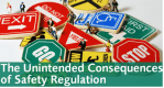 The Unintended Consequences of Safety Regulation