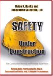 New Book–Safety Under Construction