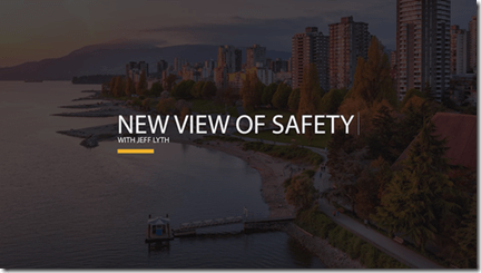 new view of safety