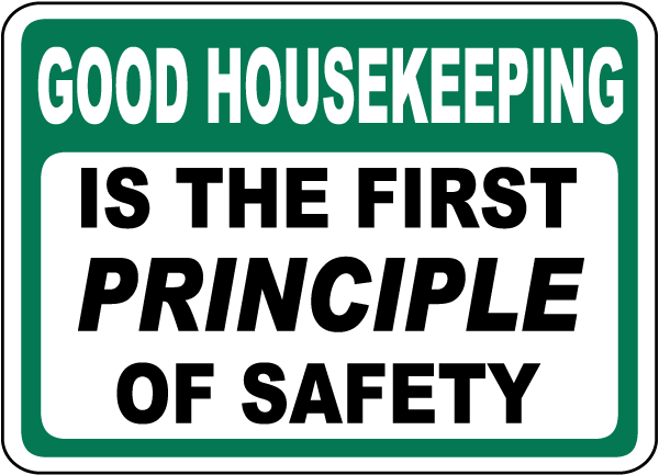 Good Housekeeping First Principle Sign D5707  By