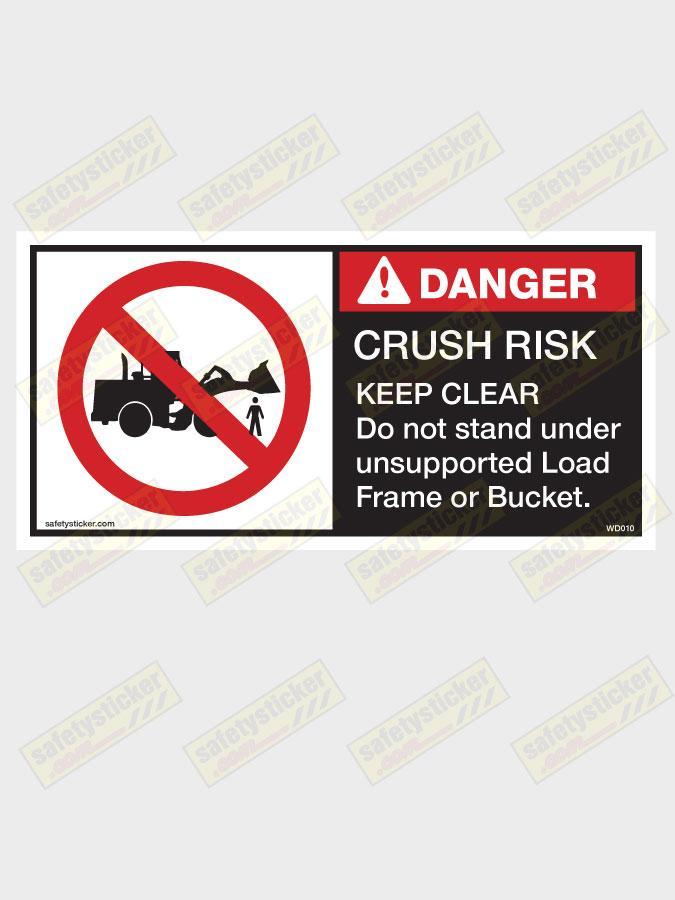 Warning Do Not Stand Under Wheel Loader Version Decal