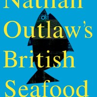Nathan Outlaw's first recipe book: British Seafood