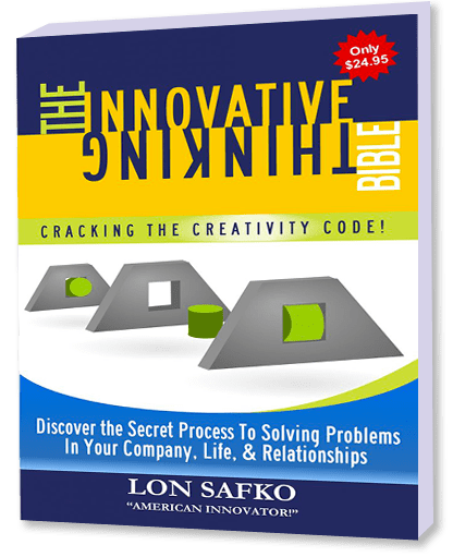 Innovative Thinking Bible by Lon Safko