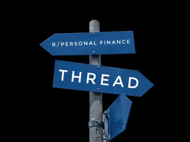 Most useful Reddit personal finance thread - r/personal finance