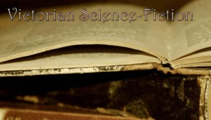 Victorian Science Fiction