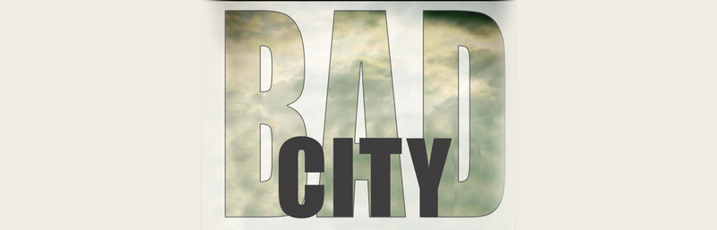 Bad City by Matt Mary