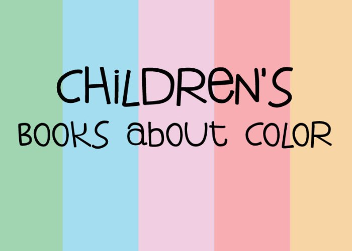 Children's Books about Color