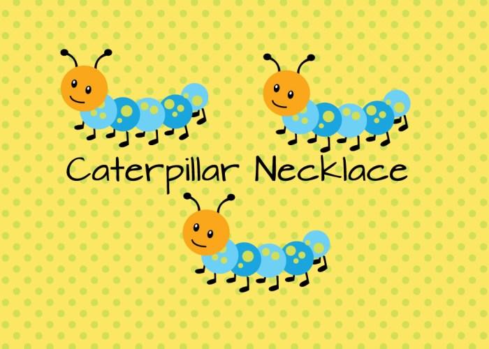Caterpillar Necklace