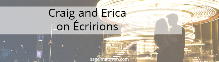 Craig and Erica on Écririons