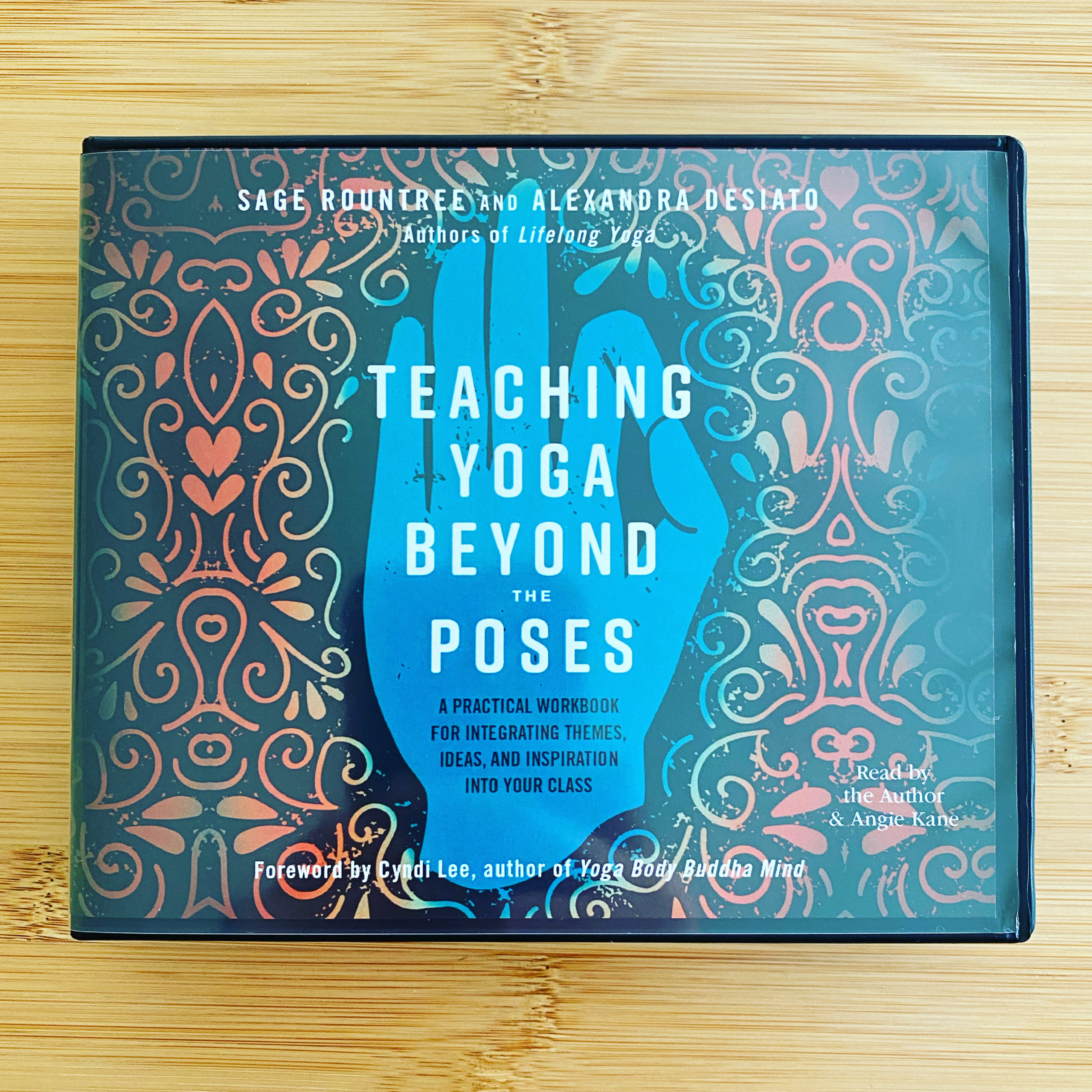 Now Available: Audiobook of Teaching Yoga Beyond the Poses - Sage