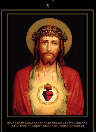 DevoçãoReparadora Eucarística do Apostolado dos Sagrados Corações Unidos de Jesus e de Maria
