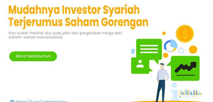 Mudahnya Investor Saham Syariah Terjerumus dalam Permainan Saham Gorengan… (bagian terakhir dari Dua tulisan)