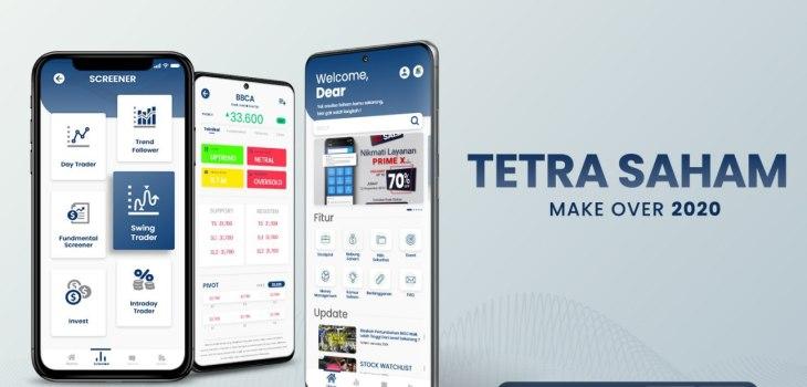 Make Over Aplikasi TETRA SAHAM 2020