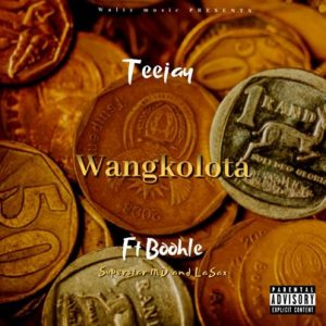 Tee Jay & Boohle – Wangkolota Ft. Superstar MD, Le Sax & Cbuda M mp3 download