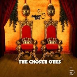 ALBUM: Eminent Boyz - The Chosen Ones