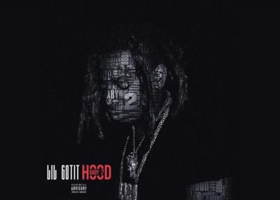ALBUM: Lil Gotit - Hood Baby 2