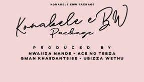 EP: UBiza Wethu - Konakele eBw Package