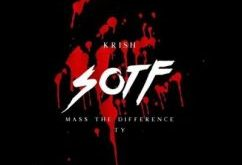 Krish ft Mass The Difference & Ty - S.O.T.F