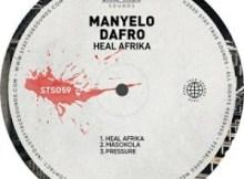 Manyelo Dafro - Pressure
