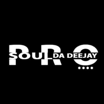 ProSoul Da Deejay - Eight